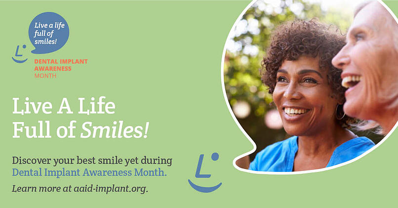 American Academy of Implant Dentistry (AAID) - Dental Implant Awareness Month (DIAM)